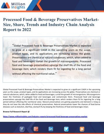 Processed Food & Beverage Preservatives Market-  Size, Share, Trends and Industry Chain Analysis  Report to 2022