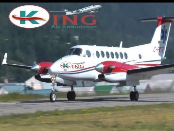 Low Fare King Air Ambulance Service in Ahmedabad with Doctors Facility