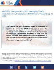 Anti-Riot Equipment Market Emerging Trends, Manufacturers, Suppliers and Distributor Analysis up to 2022
