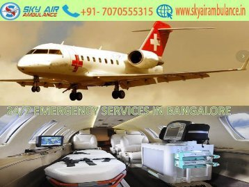 Sky Air Ambulance from Bangalore to Delhi with Medic Care unit