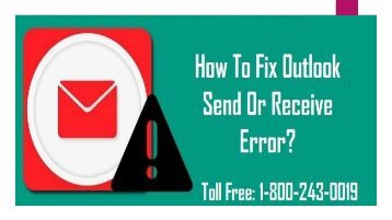 1-800-243-0019 | Fix Outlook Send Or Receive Error