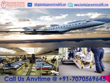 Avail Quickest Medical Support by Panchmukhi Air Ambulance Service in Delhi