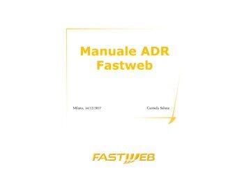 8. Manuale ADR Fastweb