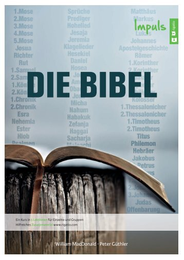 Peter Güthler, William MacDonald: Die Bibel – Impuls