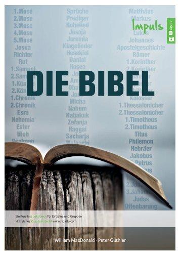 Peter Güthler, William MacDonald: Die Bibel – Impuls
