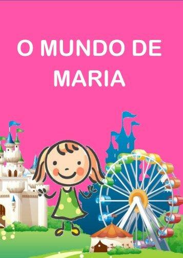 O Mundo de Maria ( Volume 1 )