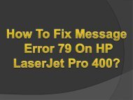 Easy Steps To Fix Message Error 79 On HP LaserJet Pro 400