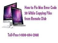 1-8006942968 How To Fix Mac Error Code 50 While Copying Files from Remote Disk