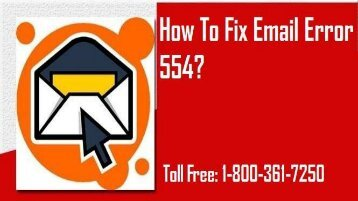1-800-819-6334 | Fix Email Error 554