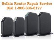 Call 18003358177 Belkin Router Repair Service