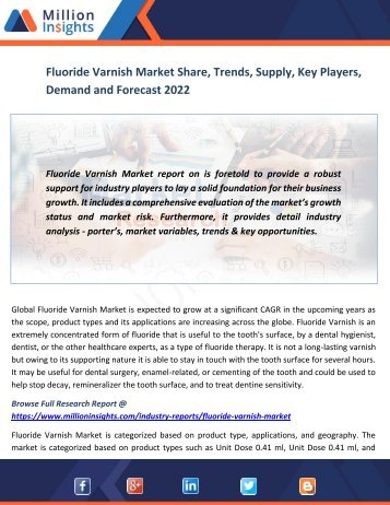 Fluoride Varnish Market Share, Trends, Supply, Key Players, Demand and Forecast 2022