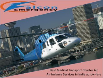 Get Best and ICU Charter Air Ambulance Service in Ranchi