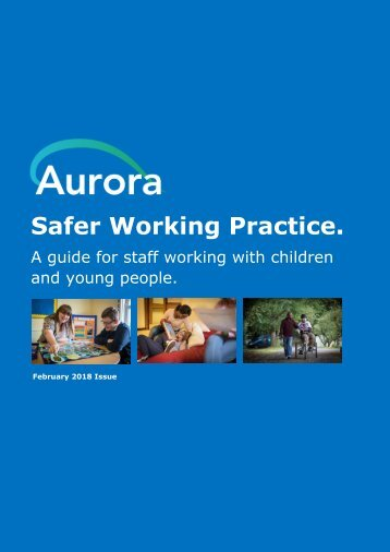 Aurora Safer working practice guidance: February 18