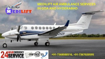 Medilift air ambulance services in Goa and Hyderabad