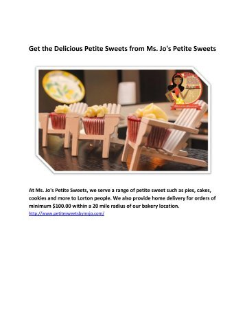Get the Delicious Petite Sweets from Ms. Jo's Petite Sweets
