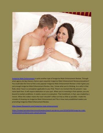 Invigorise Male Enhancement - How Does It Work
