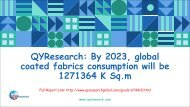 QYResearch: By 2023, global coated fabrics consumption will be 1271364 K Sq.m