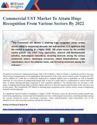 Commercial UST Market To Attain Huge Recognition From Various Sectors By 2022