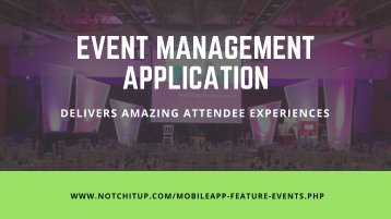 Event Management Application - Delivers Amazing Attendee Experiences