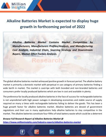 Alkaline Batteries Market is expected to display huge growth in forthcoming period of 2022