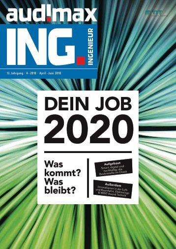 audimax ING. 4/2018 - Karrieremagazin für Ingenieure