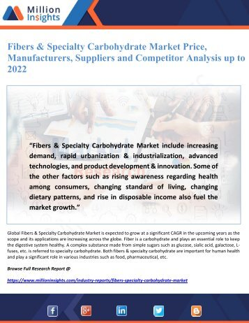 Fibers & Specialty Carbohydrate Market Price, Manufacturers, Suppliers and Competitor Analysis up to 2022