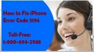Toll-Free 1-800-694-2968 How To Fix  iPhone Error Code 3194