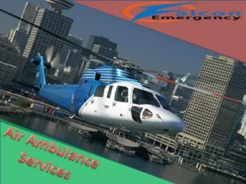 Falcon Emergency Charter Medical Air Ambulance Service in Patna