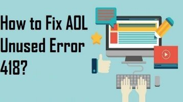 1-800-488-5392 | Fix AOL Unused Error 418