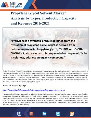Propylene Glycol Solvent Market Analysis by Types, Production Capacity and Revenue 2016-2021