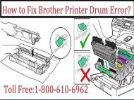 Call 1-800-610-6962 to Brother Printer Drum Error