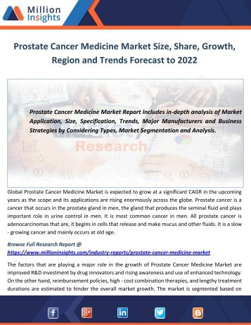 Prostate Cancer Medicine Market Size, Share, Growth, Region and Trends Forecast to 2022