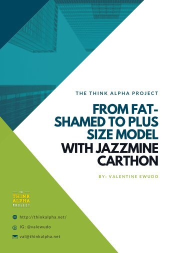 From Fat-Shamed to Plus Size Model with Jazzmine Carthon