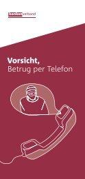 Vorsicht, Betrug per Telefon