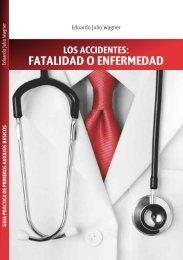 Los accidentes: Fatalidad o Enfermedad