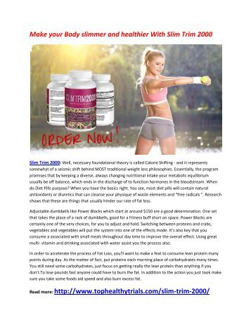 Provide your body slimmer and Attractive body with Slim Trim 2000