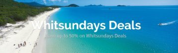 Whitsundays Deals Up To Half Price Tours and Activities
