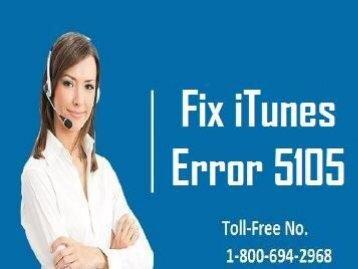 How To Fix iTunes Error 5105? 1-800-694-2968 Helpline Number