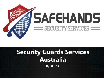 Security Guards Services & Companies Australia