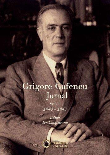 GRIGORE GAFENCU. JURNAL. Volumul 1 (1940-1943)
