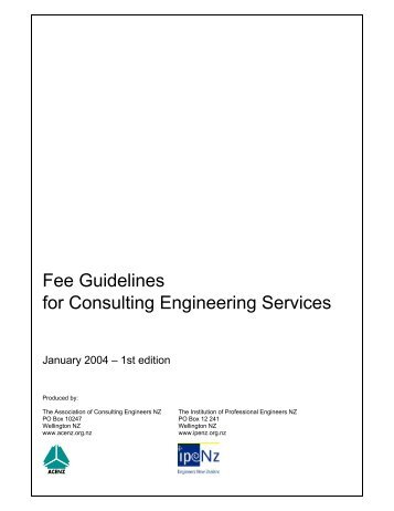 Fee Guidelines for Consulting Engineering Services - Ipenz
