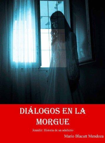 DIALOGOS EN LA MORGUE