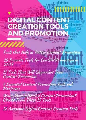Digital Content Creation Tools and Promotion