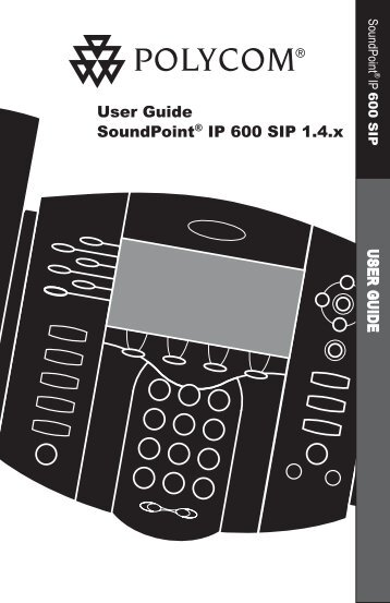 SoundPoint IP 600 SIP 1.4 User Guide - Polycom