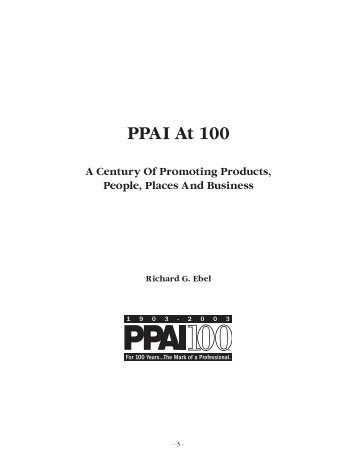 PPAI at 100 - Promotional Products Work!