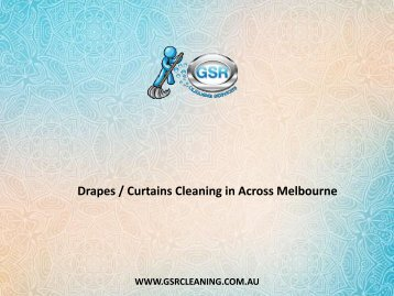 Drapes / Curtains Cleaning in Across Melbourne