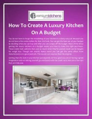 How To Create A Luxury Kitchen On A Budget