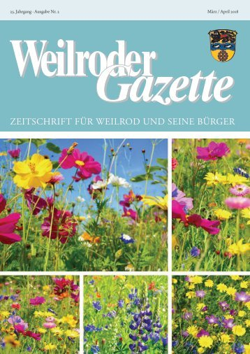 Weilroder Gazette März/April 2018
