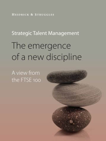 Strategic Talent Management: The emergence of a new discipline