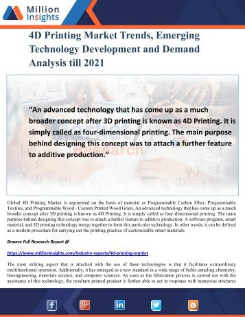 4D Printing Market Trends, Emerging Technology Development and Demand Analysis till 2021